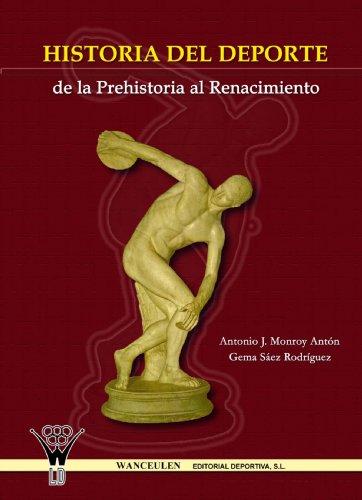 9788498232226: Historia Del Deporte. De La Prehistoria Al Renacimiento