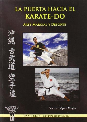 9788498232233: La Puerta Hacia El Karate-Do