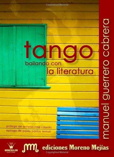 9788498232820: Tango. Bailando Con La Literatura