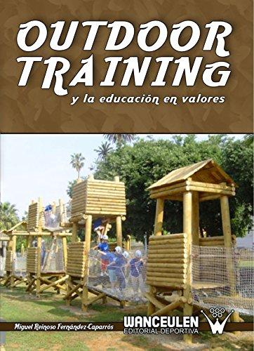 9788498235463: Outdoor Training y la Educación en Valores (Spanish Edition)