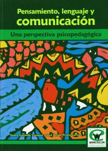 9788498235708: Pensamiento, Lenguaje Y Comunicacion (Wanceulen educaciÑn)