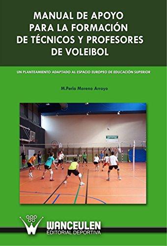 9788498235807: Manual de Apoyo Para la Formación de Técnicos y Profesores de Voleibol (Spanish Edition)