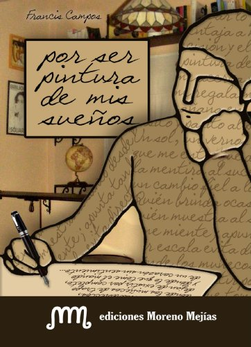 Por ser pintura de mis sueños - Francisco José Campos