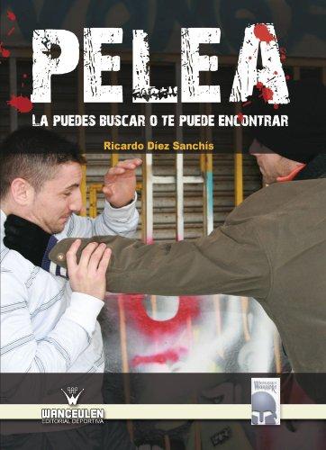 9788498236514: Pelea La Puedes Buscar O Te Puede Encontrar (Spanish Edition)