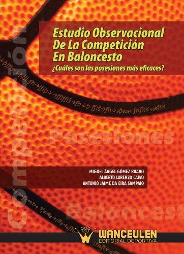 9788498236521: Estudio Observacional De La Competición En Baloncesto