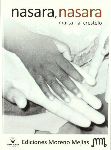 9788498237481: Nasara, Nasara (Spanish Edition)