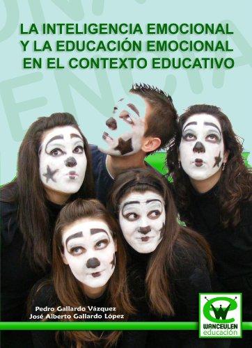 9788498237818: La Inteligencia Emocional Y La Educación Emocional En El Contexto Educativo (Spanish Edition)