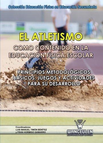 El Atletismo Como Contenido En La Educacion