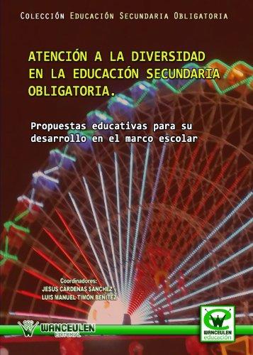 9788498239447: Atención A La Diversidad En La Educación Secundaria Obligatoria (Wanceulen educación)