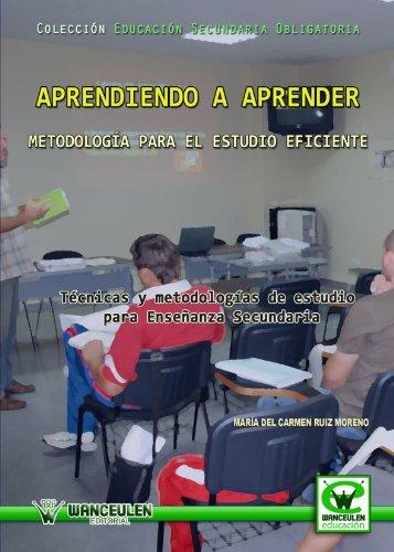 Aprendiendo A Aprender. Metodología Para El Estudio: Maria Del Carmen