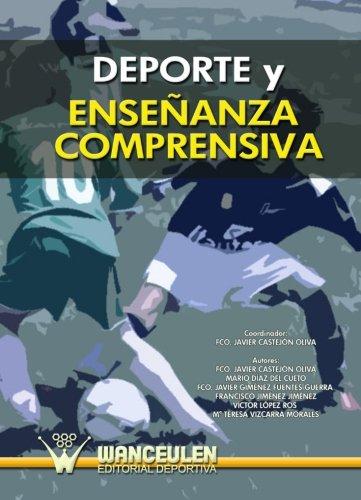 9788498239553: Deporte Y Enseñanza Comprensiva (Spanish Edition)