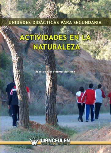 9788498239942: Unidades Didácticas Para Secundaria: Actividades En El Medio Natural