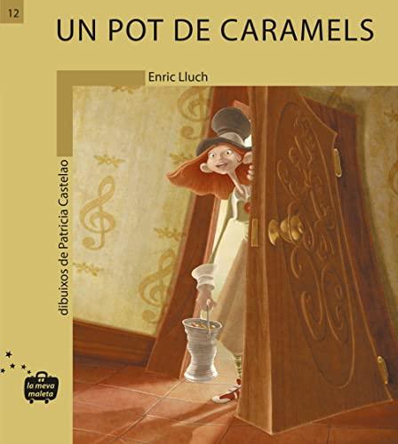 9788498240122: Un pot de caramels (C)