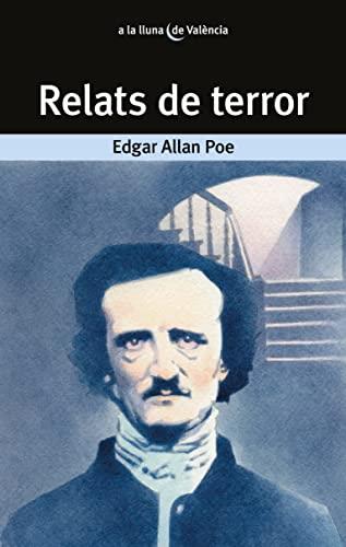 9788498240689: Relats de terror (A LA LLUNA DE VALÈNCIA)