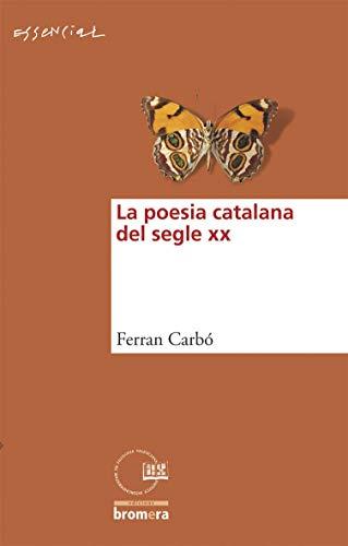 9788498241532: La Poesia Catalana del Segle XX