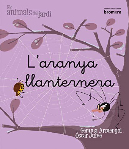 9788498244526: L'aranya llanternera