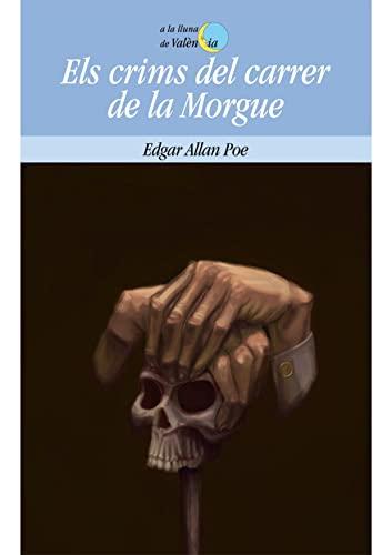 9788498244823: Els crims del carrer de la Morgue (A LA LLUNA DE VALENCIA)