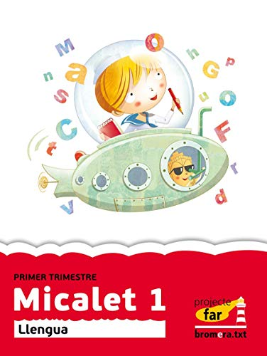 9788498249163: Micalet 1: Llengua. Primer cicle de Primària. Primer curs: 3 (Projecte Far)