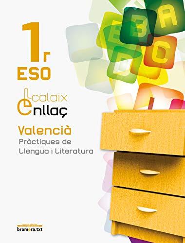 9788498249576: Calaix Enllaç 1: Valencià. Pràctiques de llengua i literatura. 1 ESO (Bromera.txt) - 9788498249576: Valencià. Pràctiques de llengua i literatura. 1r ESO