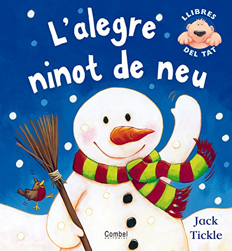 9788498250510: L'alegre ninot de neu (Llibres del tat)