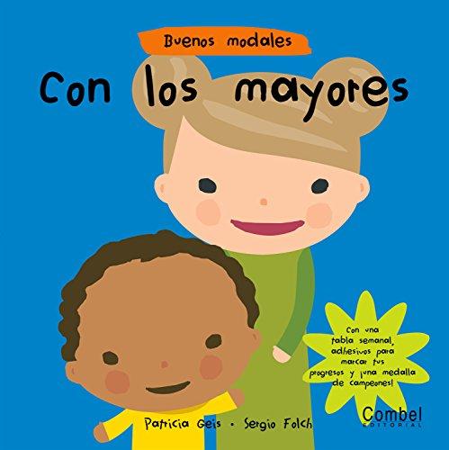 9788498250930: Con los mayores (Buenos modales) (Spanish Edition)