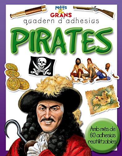 9788498251104: Pirates (Petits & Grans quaderns d'adhesius)