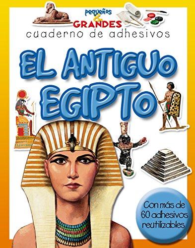 9788498251135: El antiguo Egipto (Pequeños & Grandes cuadernos de adhesivos)