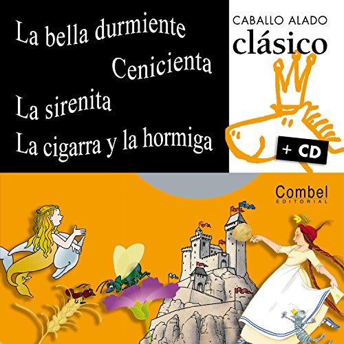 La bella durmiente, Cenicienta, La sirenita, La: Combel Editorial