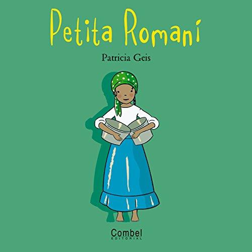 9788498251227: Petita Romaní (Nens i nenes del món)