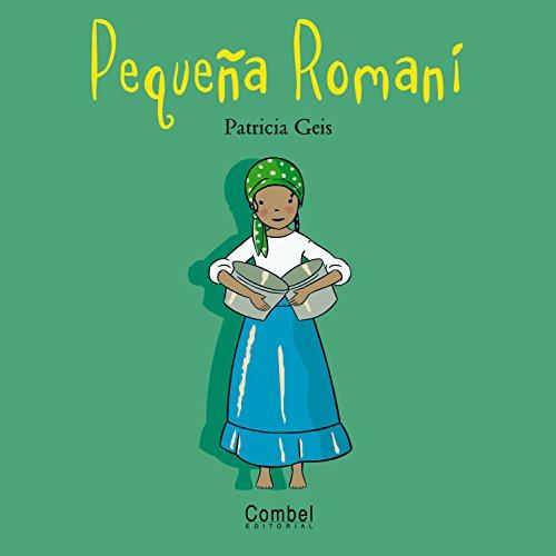 9788498251241: Pequeña Romaní (Niños del mundo)