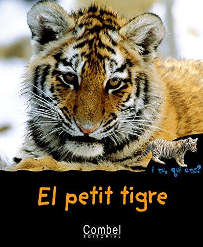 9788498251272: El petit tigre