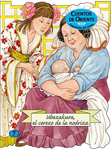 Ubazakura, el cerezo de la nodriza : Margarita Ruiz Abelló
