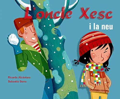 9788498251715: L'oncle Xesc i la neu