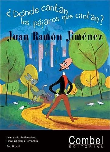 9788498251739: Donde cantan los pajaros que cantan?: Juan Ramon Jimenez (Mi primera literatura)