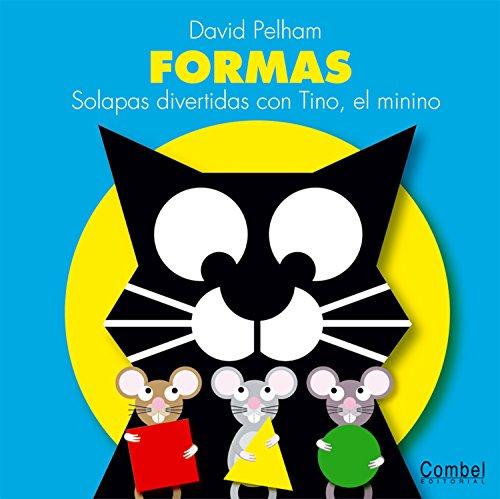 FORMAS, SOLAPAS DIVERTIDAS CON TINO (Spanish Edition): PELHAM DAVID