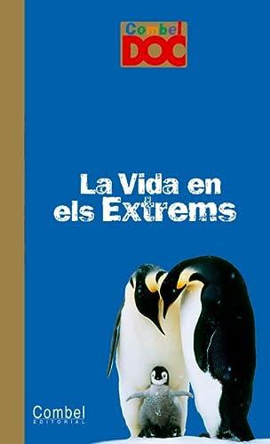 9788498251852: La vida en els extrems (Combel Doc)