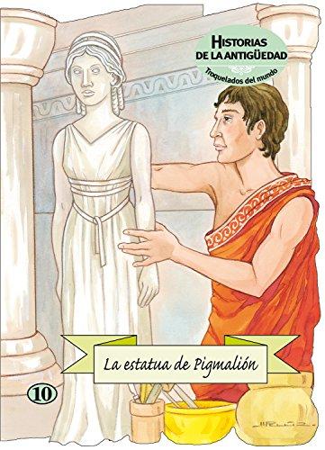 9788498252842: La estatua de Pigmalión (Troquelados del mundo)
