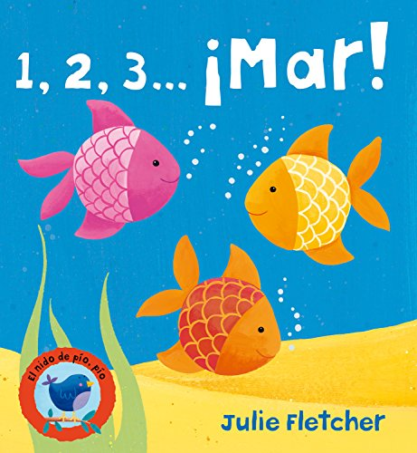9788498252989: 1, 2, 3 . . . ¡Mar! (El nido de pío, pío) (Spanish Edition)