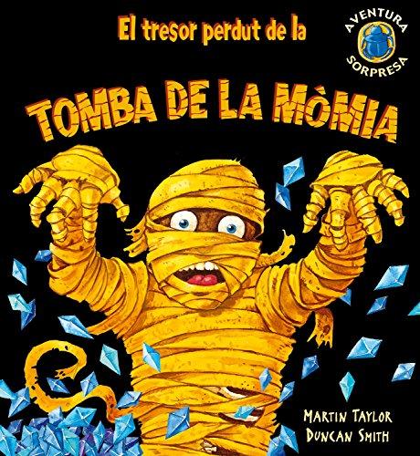 9788498253221: El tresor perdut de la tomba de la mòmia (Aventura sorpresa)