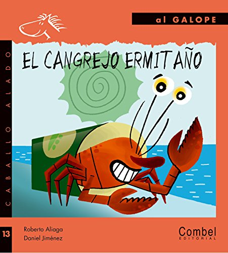 9788498253320: El cangrejo ermitano (Caballo alado series-Al galope) (Spanish Edition)
