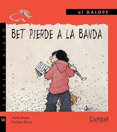 9788498253337: Bet pierde a la banda (Caballo alado series–Al galope) (Spanish Edition)