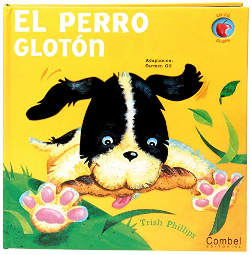 9788498253412: El perro glotón (Cu-cú glups) (Spanish Edition)