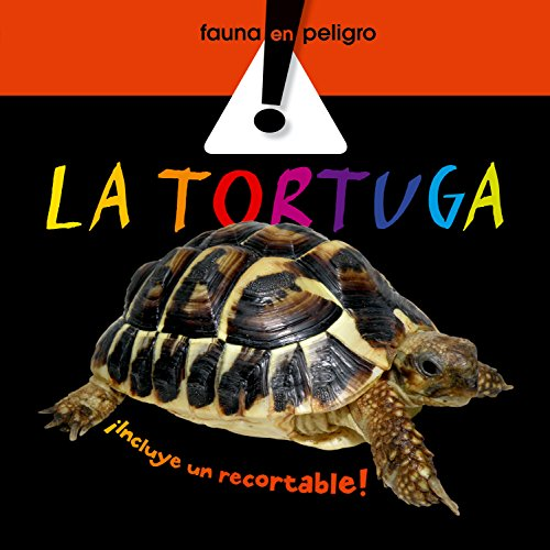 9788498253771: La Tortuga (Fauna En Peligro)