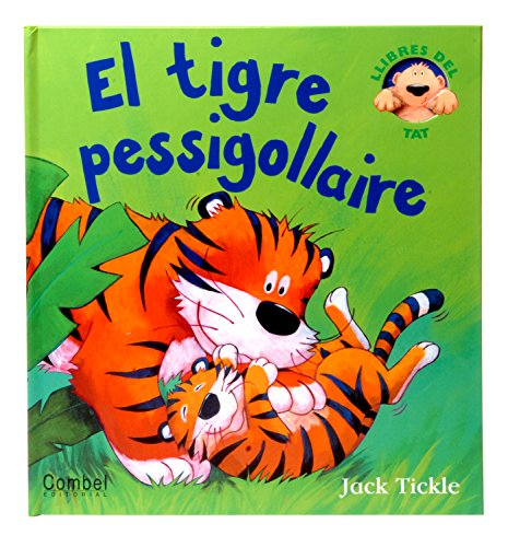 9788498253788: El tigre pessigollaire (desplegable)