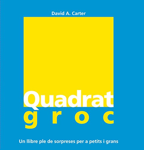 9788498254419: Quadrat groc +3 (pop-up)