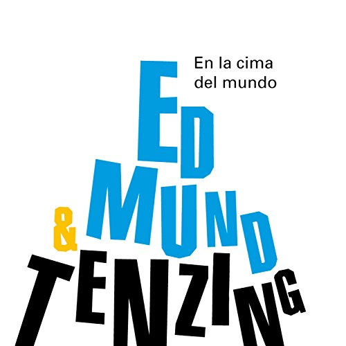 9788498254525: En la cima del mundo. Edmund Hillary & Tenzing Norgay (Los más grandes)