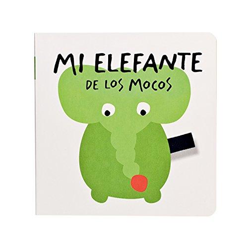 9788498254730: Mi elefante de los mocos (Aprender es fantástico) (Spanish Edition)