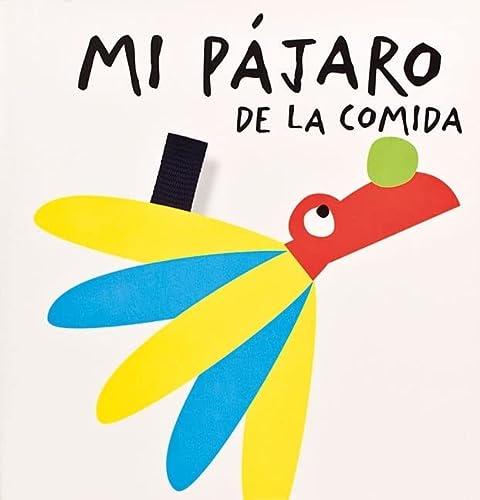 9788498254747: Mi pájaro de la comida (Aprender es fantástico)