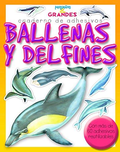 9788498255225: Ballenas y delfines (Pequeños & Grandes cuadernos de adhesivos)