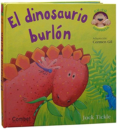 9788498255508: El dinosaurio burlon (Libros cu-cu sorpresa series) (Spanish Edition)